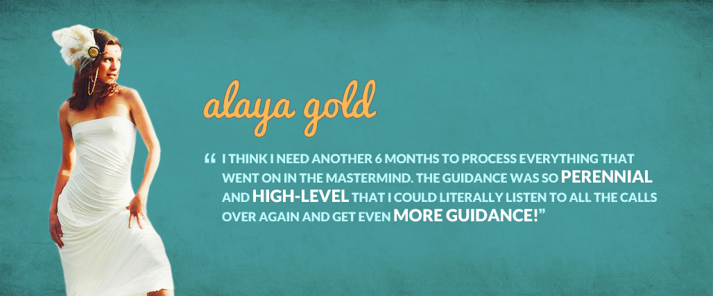Alaya Gold, i think i need another 6 months to process everything that went on in the mastermind. the guidance was so perennial and high-level that i could literally listen to all the calls over again and get even more guidance!""